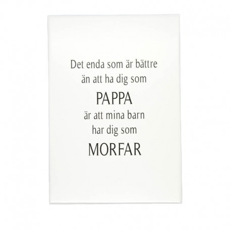 Trätavla Pappa & Morfar