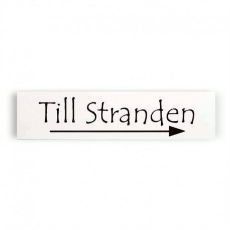 """Träskylt """"Tlll Stranden"""" med pil åt höger"""